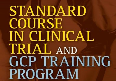 Standard Course in Clinical Trials & GCP training program 2020