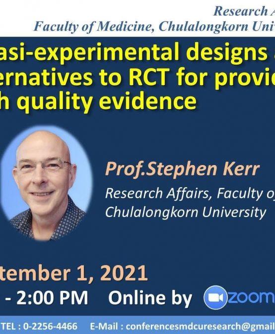 Quasi-Experimental Designs as Alternatives to RCT for Providing High Quality Evidence
